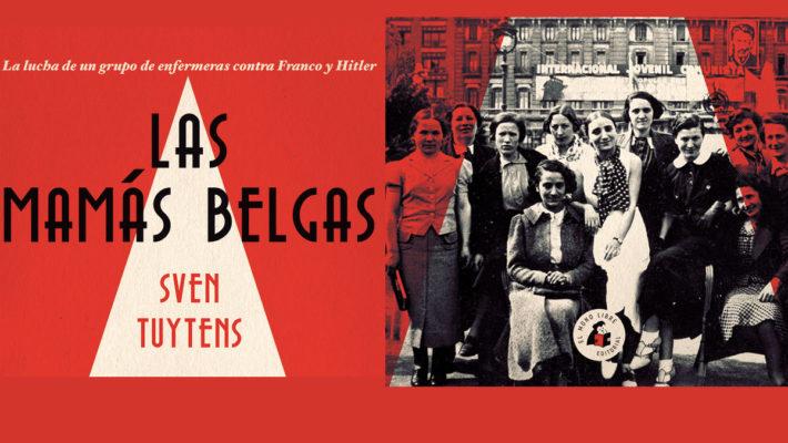 Libro Las mamás belgas, voluntarias médicas en la Guerra Civil Española