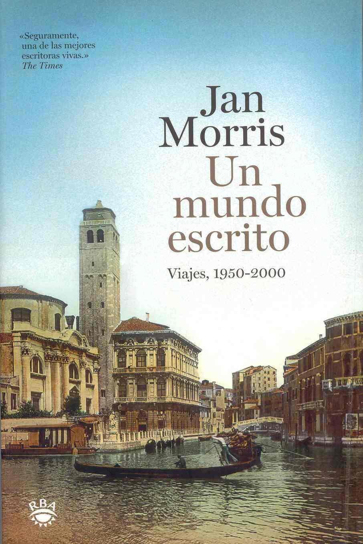 UN MUNDO ESCRITO de Jan Morris