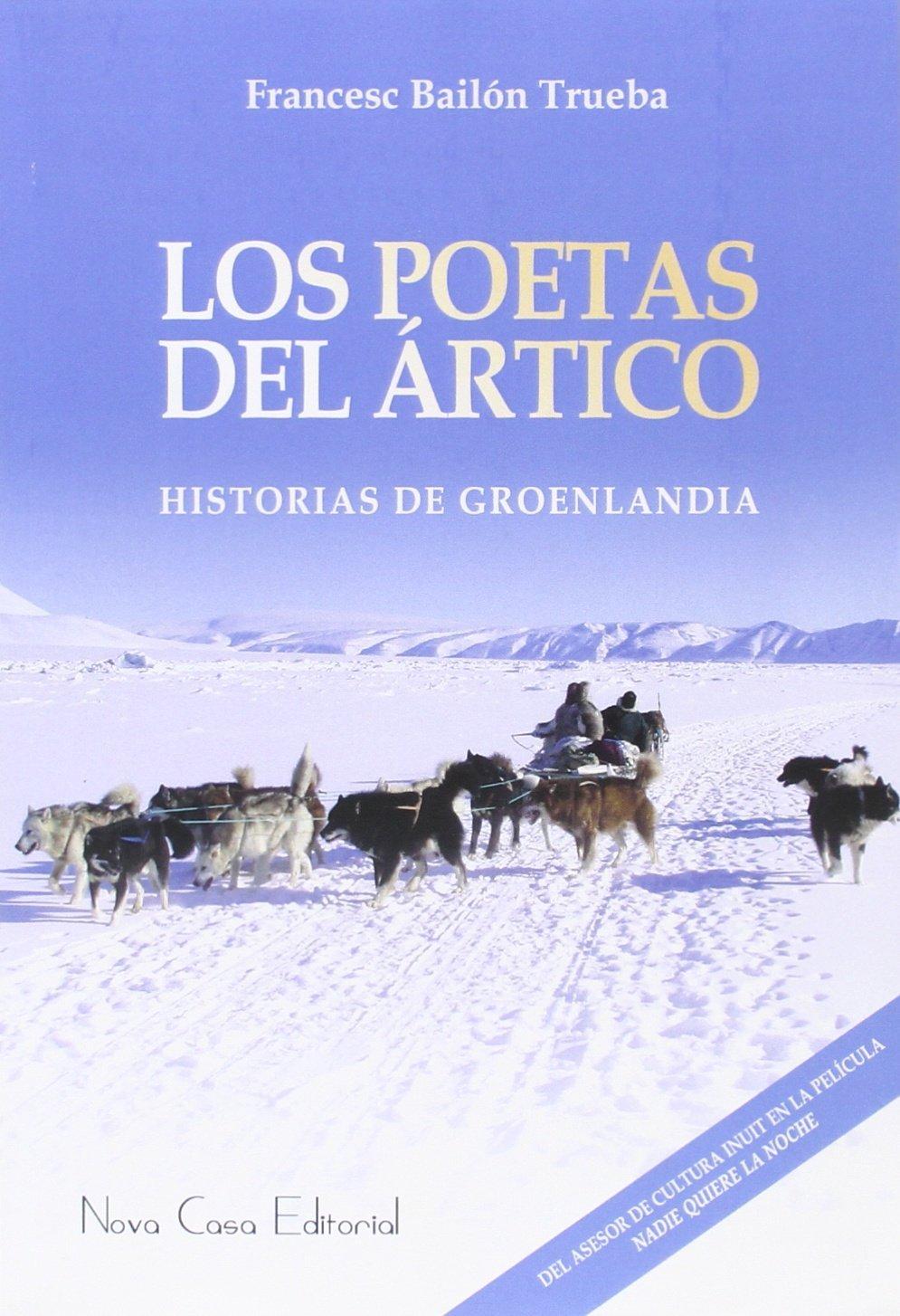 Los poetas del Ártico, libro de Francesc Bailón