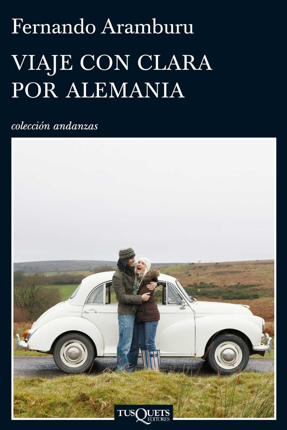 VIAJE CON CLARA POR ALEMANIA de Fernando Aramburu