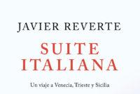 Libro Suite Italiana: Un viaje a Venecia, Trieste y Sicilia de Javier Reverte